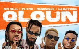 Mr real oloun ft. Phyno x reminisce x dj kaywise