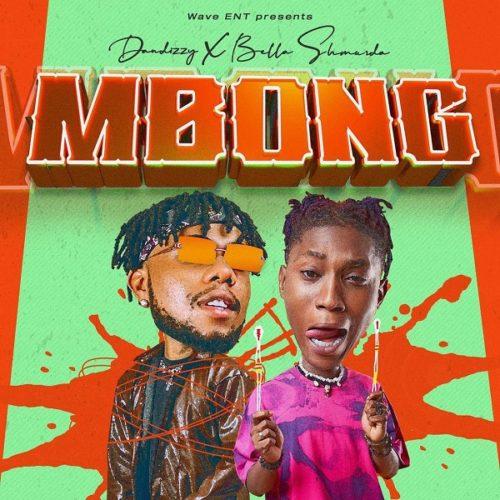 dandizzy mbong ft bella shmurda mp3 download