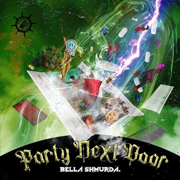 bella shmurd party next door mp3 download