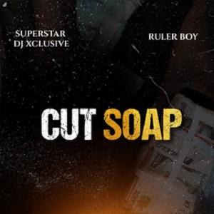 dj xclusive cut soap