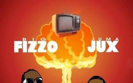 big fizzo ft jux dear