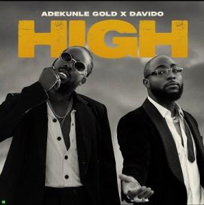 Adekunle Gold ft Davido High